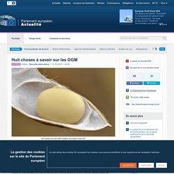 PARLEMENT EUROPEEN 13/10/15 Huit choses à savoir sur les OGM