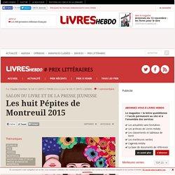 Les huit Pépites de Montreuil 2015
