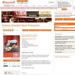 Huîtres chaudes façon Françoise : Recette de Huîtres chaudes façon Françoise