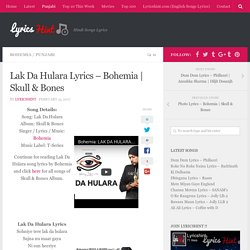 Lak Da Hulara Lyrics – Bohemia