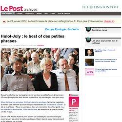 Hulot-Joly : le best of des petites phrases - LePost.fr (18:42)