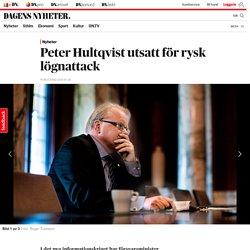 Peter Hultqvist utsatt för rysk lögnattack
