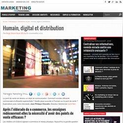 Humain, digital et distribution