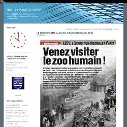 LE ZOO HUMAIN au Jardin d'Acclimatation de 1931 : mots et maux de Miche