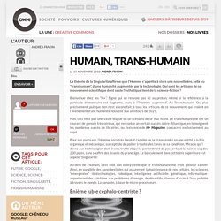 Humain, trans-Humain » Article » OWNI, Digital Journalism