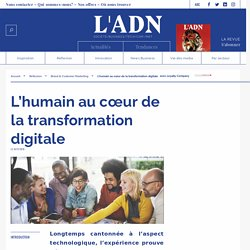 L'humain au cœur de la transformation digitale