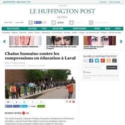 Chaîne humaine contre les compressions en éducation à Laval