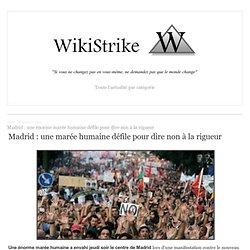 Madrid : une énorme marée humaine défile pour dire non à la rigueur