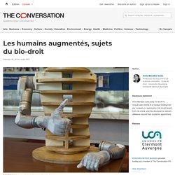 Les humains augmentés, sujets du bio-droit