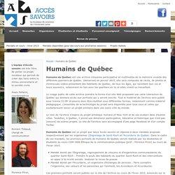 Humains de Québec - Accès savoirs
