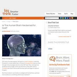 Is The Human Brain Hardwired for God? | Think Tank