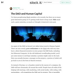 The DAO and Human Capital — Slock.it Blog — Medium