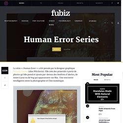 Human Error Series