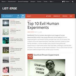Top 10 Evil Human Experiments