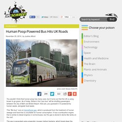 Human Poop-Powered Bus Hits UK Roads