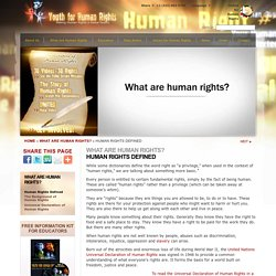 WHAT ARE HUMAN RIGHTS? Video - Human Rights Definition : Youth For Human Rights Video