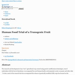 Ethics Dumping 05/12/17 Human Food Trial of a Transgenic Fruit