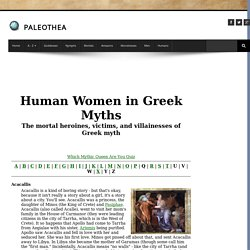 Human Women of Greek Myth