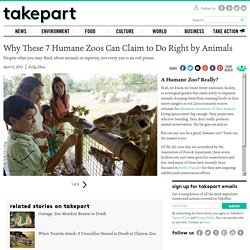 Humane zoos good for animals