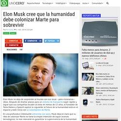 Elon Musk cree que la humanidad debe colonizar Marte para sobrevivir