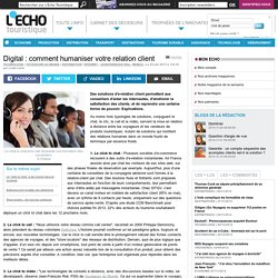 Digital : comment humaniser votre relation client - L'Echo Touristique