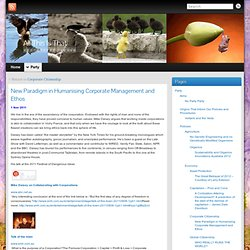 New Paradigm in Humanising Corporate Management and Ethos