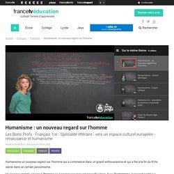 Humanisme : un nouveau regard sur l'homme