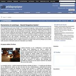 Humanisme et numérique : Quand Gargantua tweete !