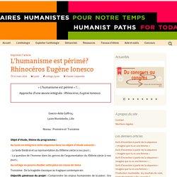 L'humanisme est périmé? Rhinocéros Eugène Ionesco