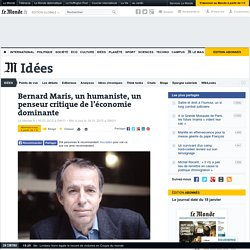 Bernard Maris, un humaniste, un penseur critique de l'économie dominante