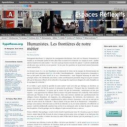 Humanistes. Les frontières de notre métier