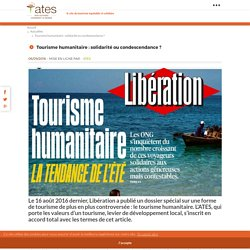 Tourisme humanitaire : solidarité ou condescendance ? -