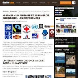 Mission humanitaire et mission de solidarité : les différences