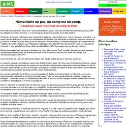 Humanitaire ou pas, un camp est un camp. : 11 questions avant l'ouverture du camp de Paris
