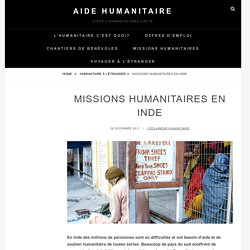 Missions humanitaires en Inde - Aide Humanitaire