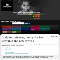 Help for refugees, humanitarian entrants and new arrivals - Australian Government Department of Human Services