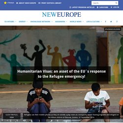 Humanitarian Visas: an asset of the EU´s response to the Refugee emergency!