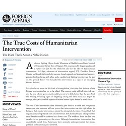 The True Costs of Humanitarian Intervention