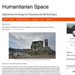 Post Conflict Urban Planning and Reconstruction in Mogadishu Somalia