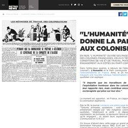 """""""L'Humanité"""" donne la parole aux colonisés - Presse RetroNews-BnF"""