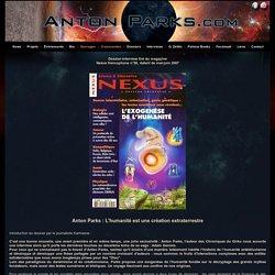 Anton Parks : L'humanité est une création extraterrestre