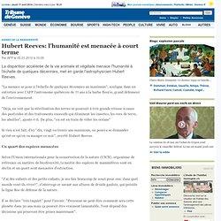 Hubert Reeves: l'humanité est menacée à court terme