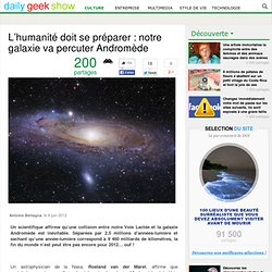 L'humanité doit se préparer : notre galaxie va percuter Andromède
