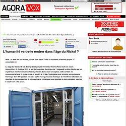 AgoraVox: L'humanité va-t-elle rentrer dans l'âge du Nickel ? - le média citoyen
