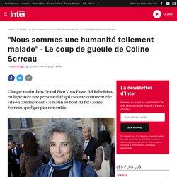 """""""Nous sommes une humanité tellement malade"""" - Le coup de gueule de Coline Serreau"""