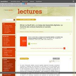 Olivier LeDeuff (dir.), Le temps des humanités digitales. La mutation des sciences humaines et sociales