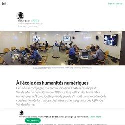À l'école des humanités numériques – Franck Bodin – Medium
