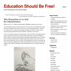 Why Humanities 2? or: End the Administration