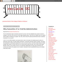 reclaim UC: Why Humanities 2? or: End the Administration