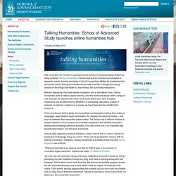 Talking Humanities: School of Advanced Study launches online humanities hub